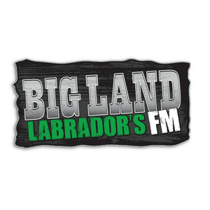 Bigland - Labrador's FM