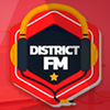 DISTRICT FM