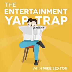 The Entertainment Yap-Trap