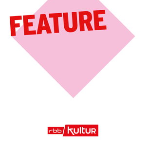 Feature   rbbKultur