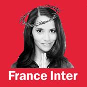 Podcast France Inter - Le billet de Sophia Aram