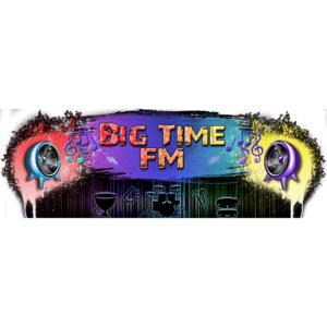 Radio Big Time FM!