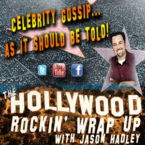 Podcast The Hollywood Rockin' Wrap Up