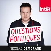 Podcast France Inter - Questions politiques