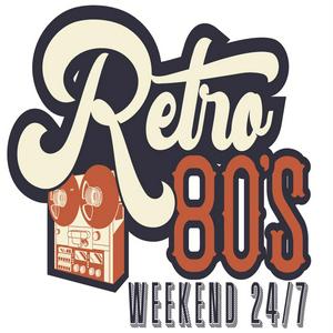 Retro 80's Weekend 24/7