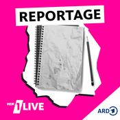 Podcast 1LIVE - Reportage