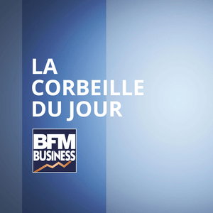 BFM - La Corbeille du Jour