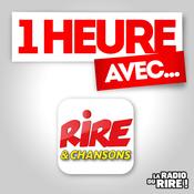 Podcast 1 heure avec ... sur Rire & Chansons