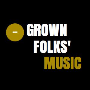 Radio Grown Folks' Music