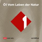 Podcast Ö1 Vom Leben der Natur