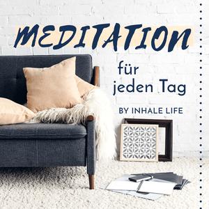 Meditation für jeden Tag