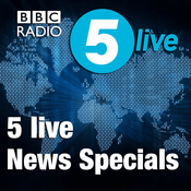 Podcast 5 live News Specials