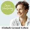 Einfach Gesund Leben - Dein Podcast für ein einfach gesundes Leben