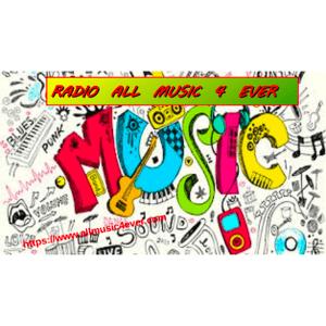 Radio ALL MUSIC 4 EVER RADIO