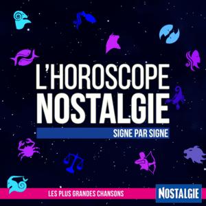 Podcast Nostalgie - L'Horoscope