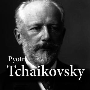 Radio CALM RADIO - Pyotr Tchaikovsky