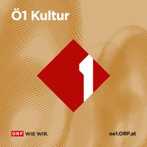 Podcast Ö1 Kultur aktuell