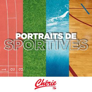 Podcast Chérie FM - Portraits de sportives