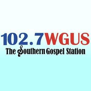 Radio WGUS-FM - The Southern Gospel Station