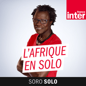 Podcast France Inter - L'Afrique En Solo
