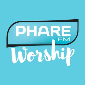 Phare FM Worship