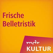 Podcast MDR KULTUR empfiehlt: Frische Belletristik