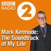 Mark Kermode: The Soundtrack of My Life